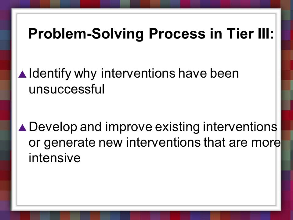 Problem-Solving Process in Tier III:
