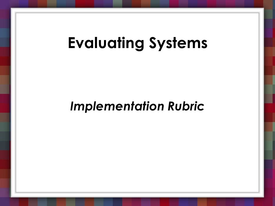 Implementation Rubric