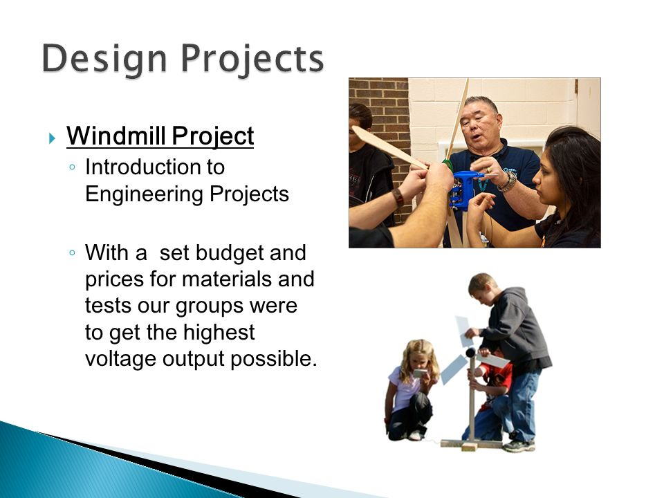 Design Projects Windmill Project Introduction to Engineering Projects