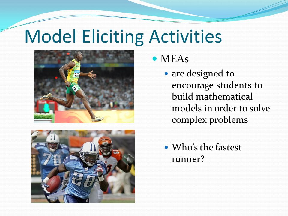 Model Eliciting Activities