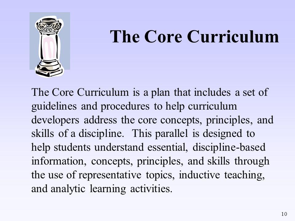 The Core Curriculum