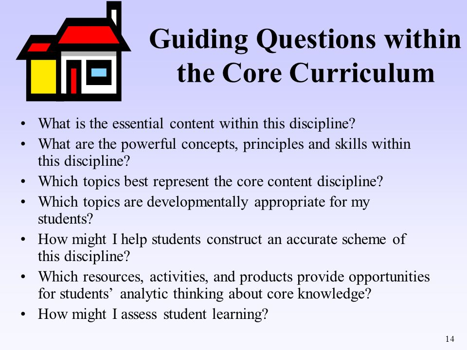 Guiding Questions within the Core Curriculum
