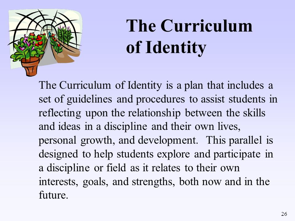The Curriculum of Identity