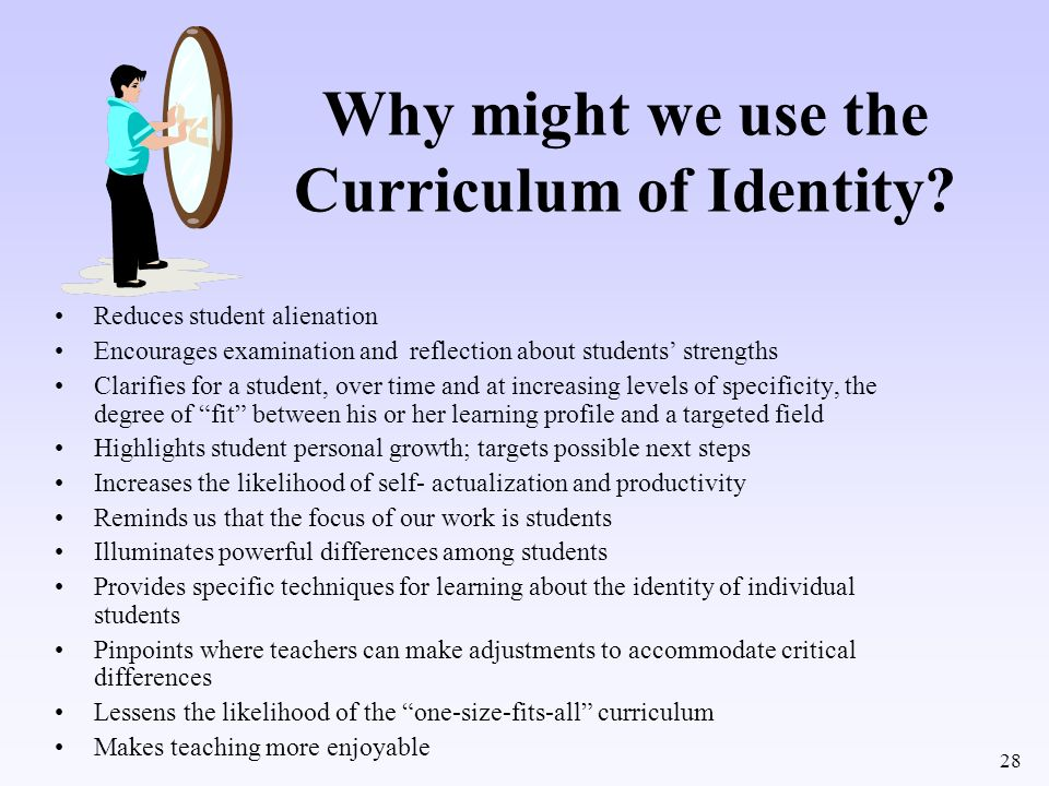 Why might we use the Curriculum of Identity