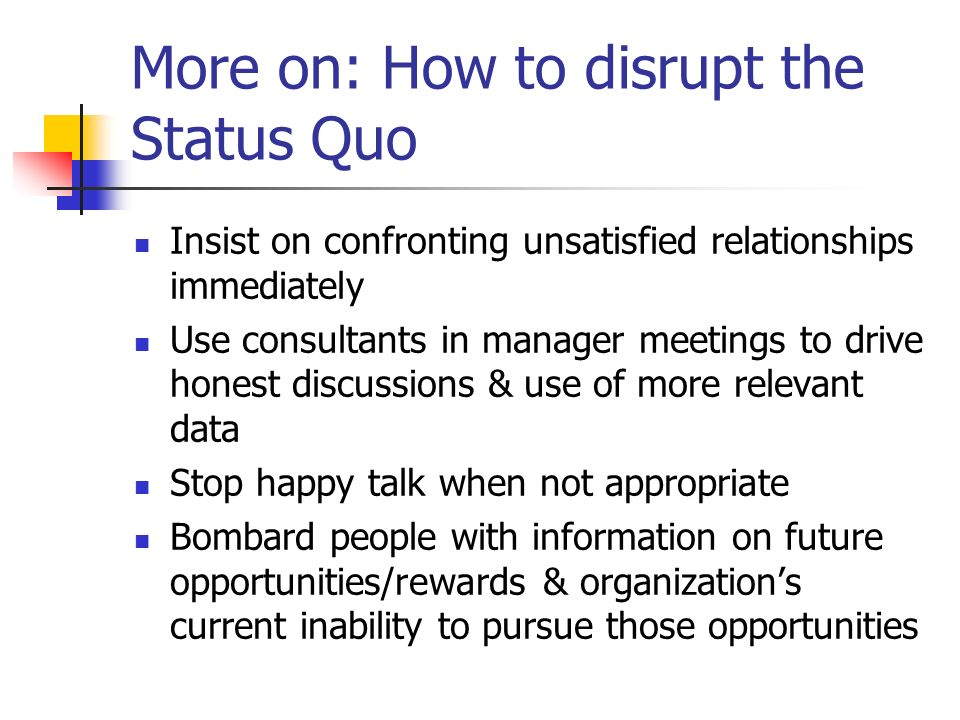 More on: How to disrupt the Status Quo