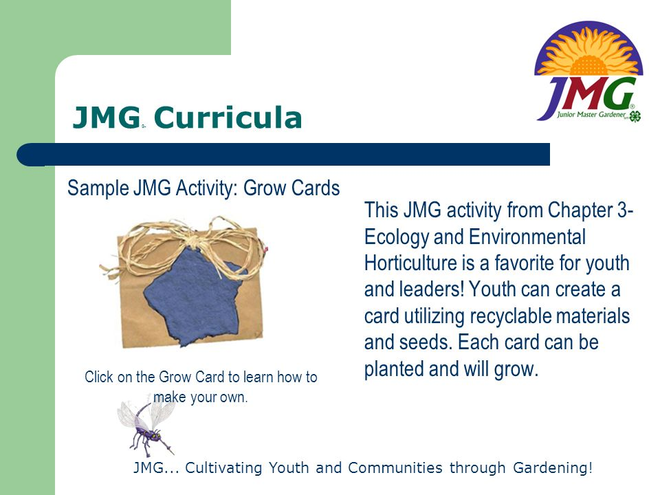 JMG® Curricula Sample JMG Activity: Grow Cards