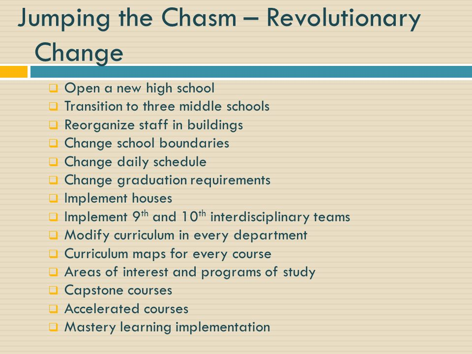 Jumping the Chasm – Revolutionary Change