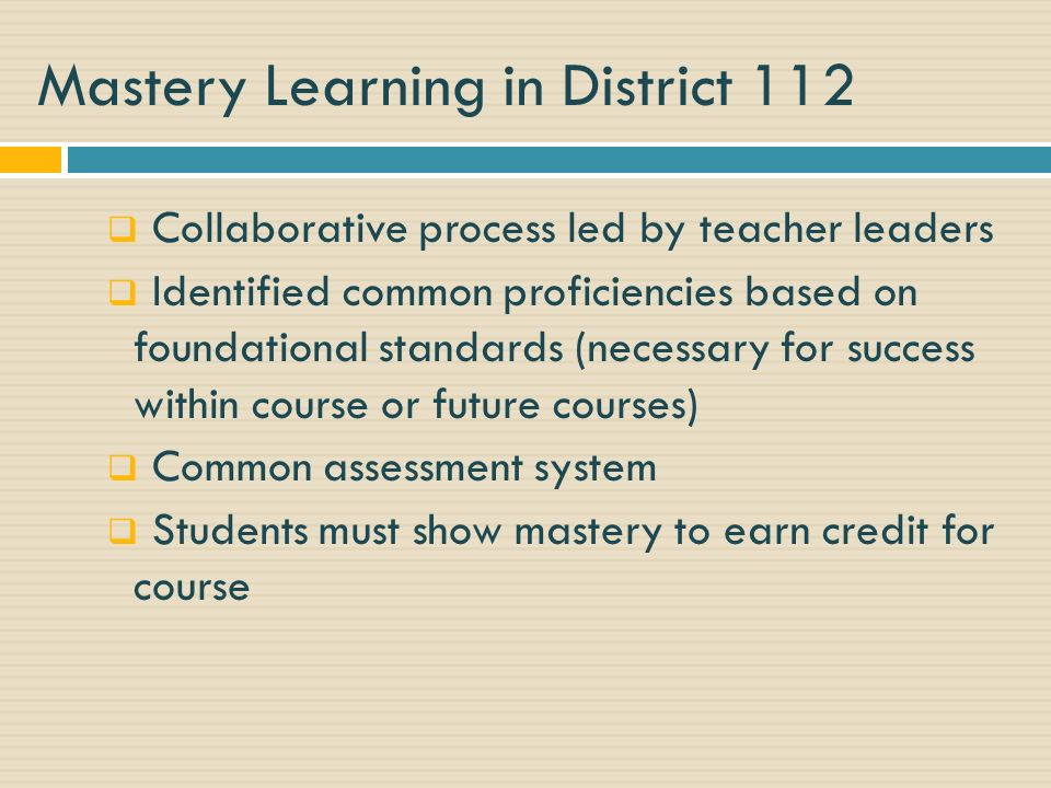 Mastery Learning in District 112