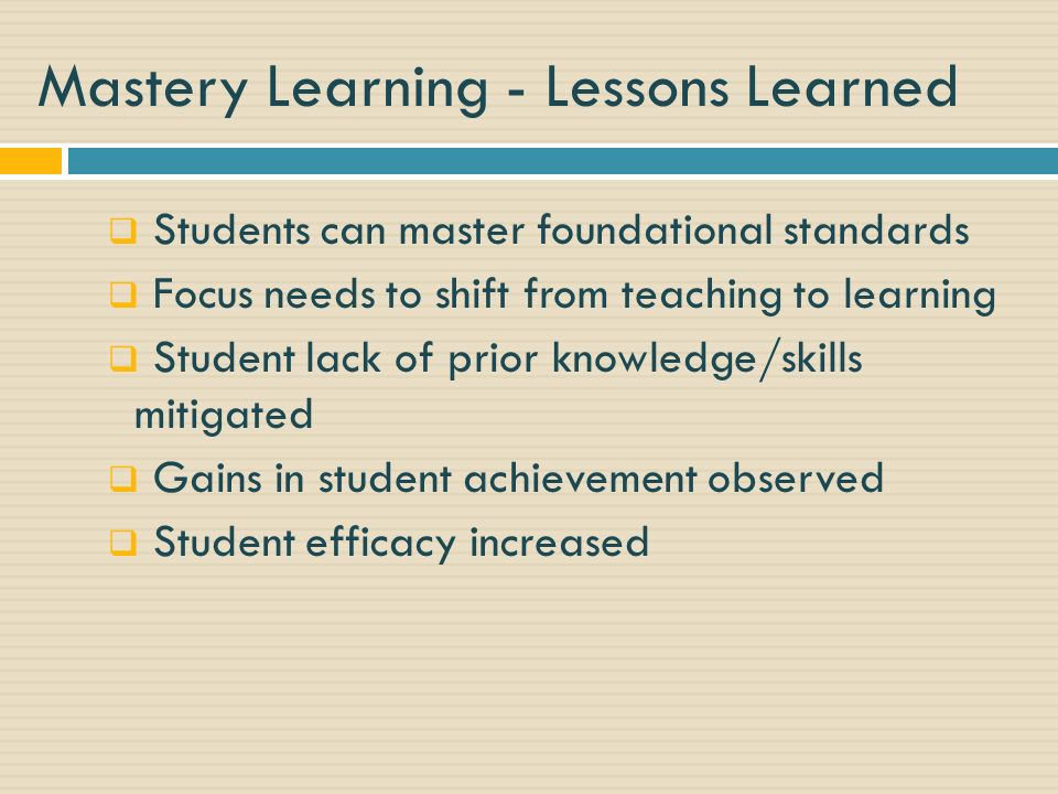 Mastery Learning - Lessons Learned