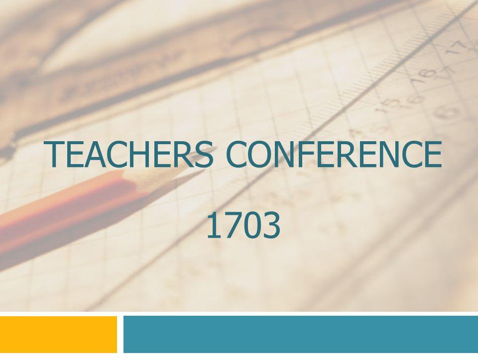 Teachers Conference 1703