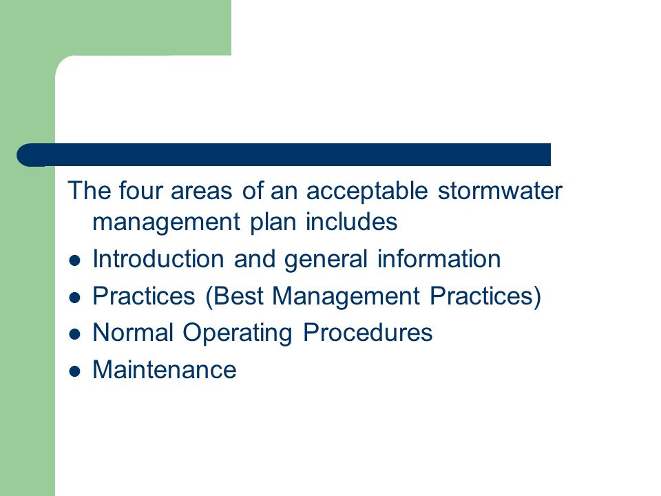 The four areas of an acceptable stormwater management plan includes