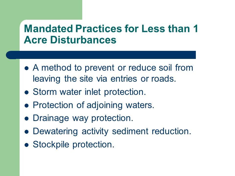 Mandated Practices for Less than 1 Acre Disturbances