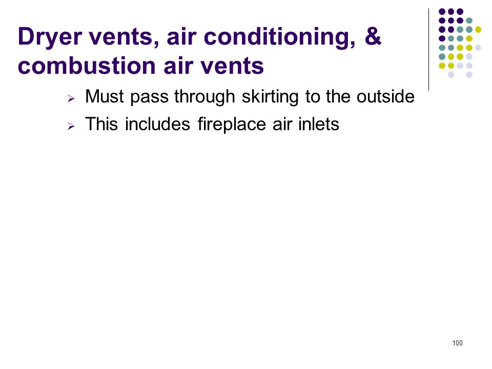Dryer vents, air conditioning, & combustion air vents