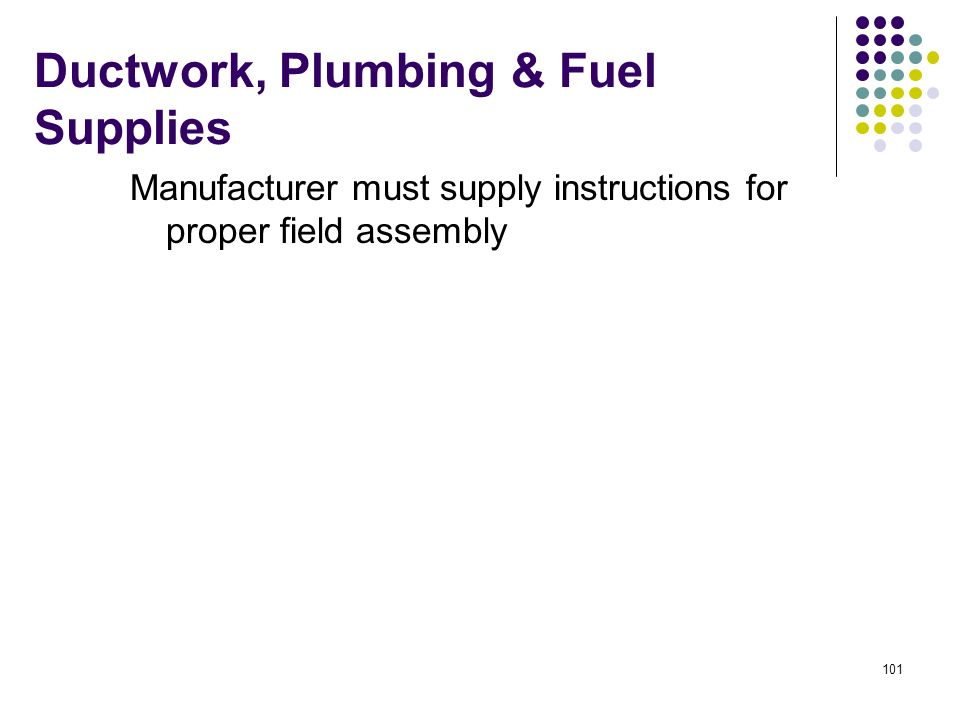 Ductwork, Plumbing & Fuel Supplies