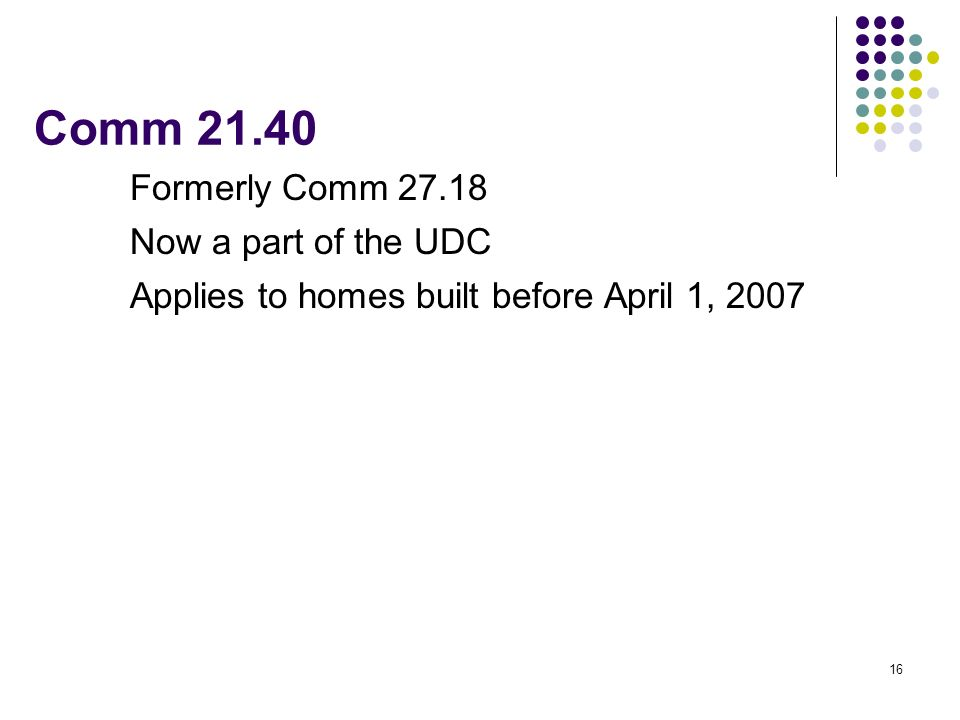 Comm 21.40 Formerly Comm 27.18 Now a part of the UDC