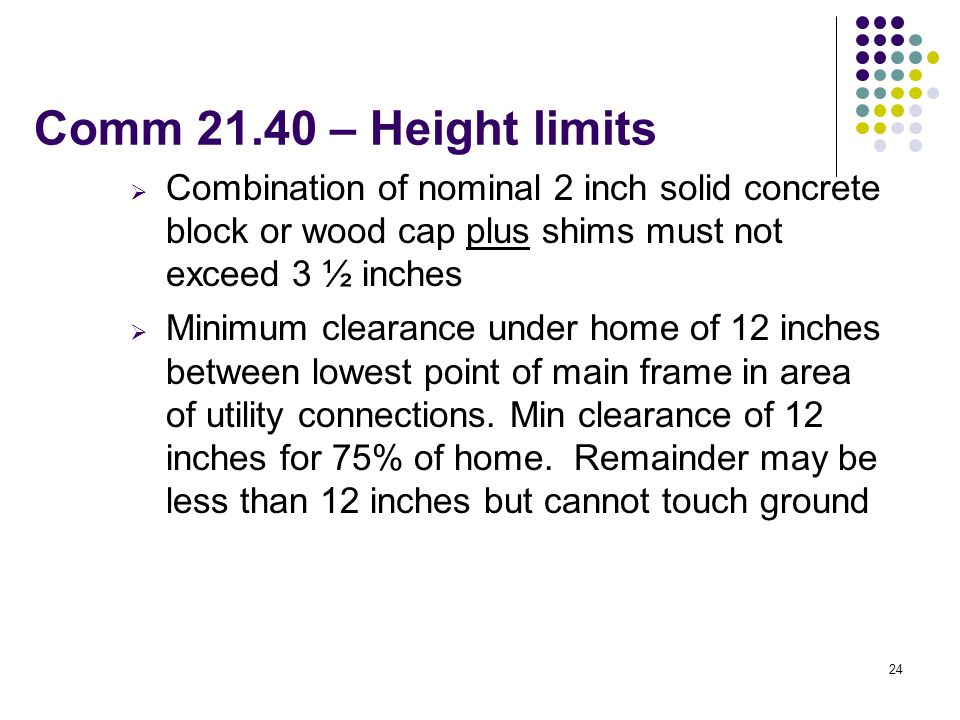 Comm – Height limits Combination of nominal 2 inch solid concrete block or wood cap plus shims must not exceed 3 ½ inches.