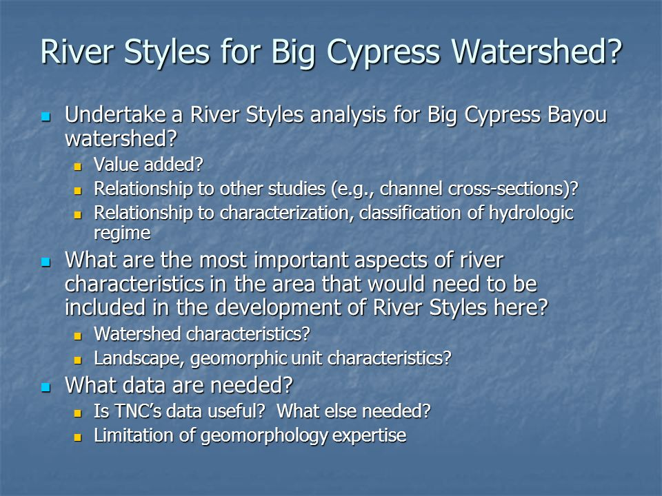 River Styles for Big Cypress Watershed