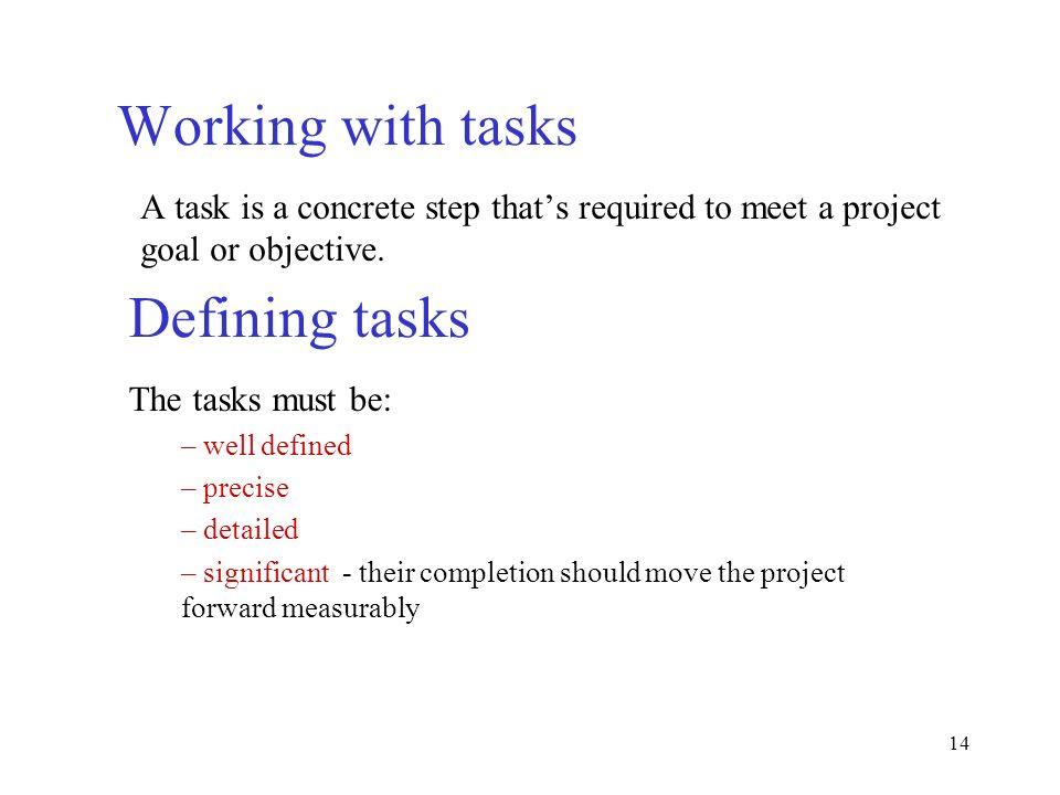 Working with tasks Defining tasks