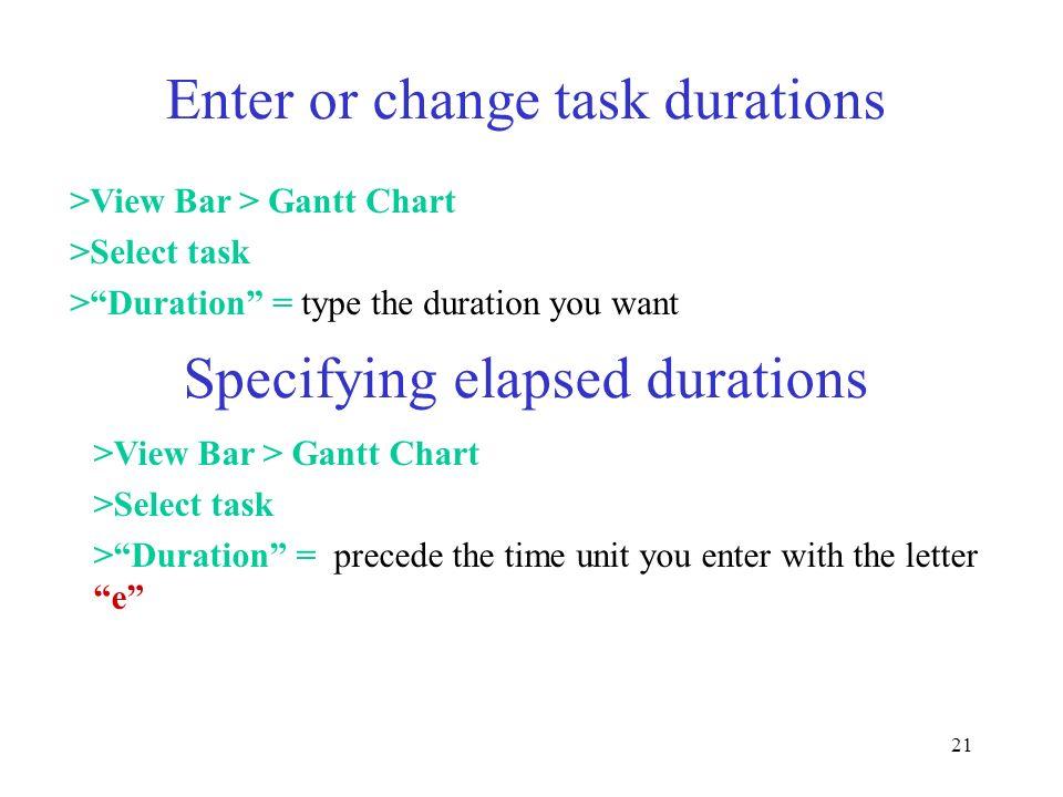 Enter or change task durations