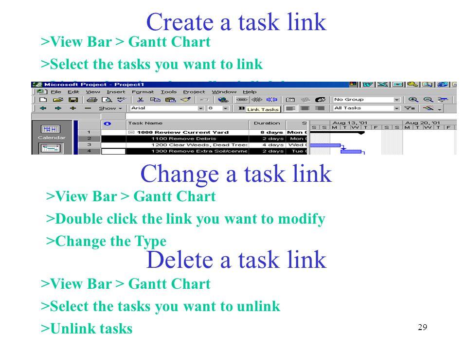 Create a task link Change a task link Delete a task link