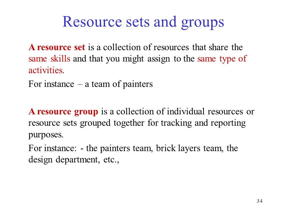 Resource sets and groups