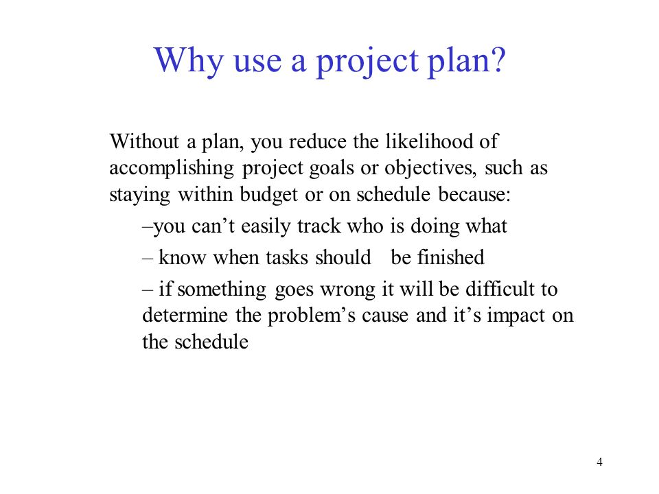 Why use a project plan