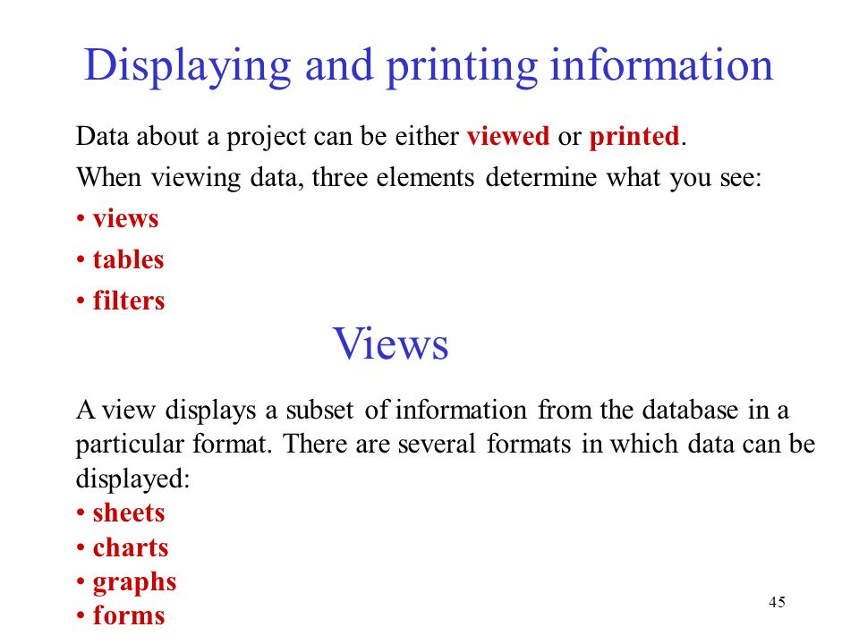 Displaying and printing information