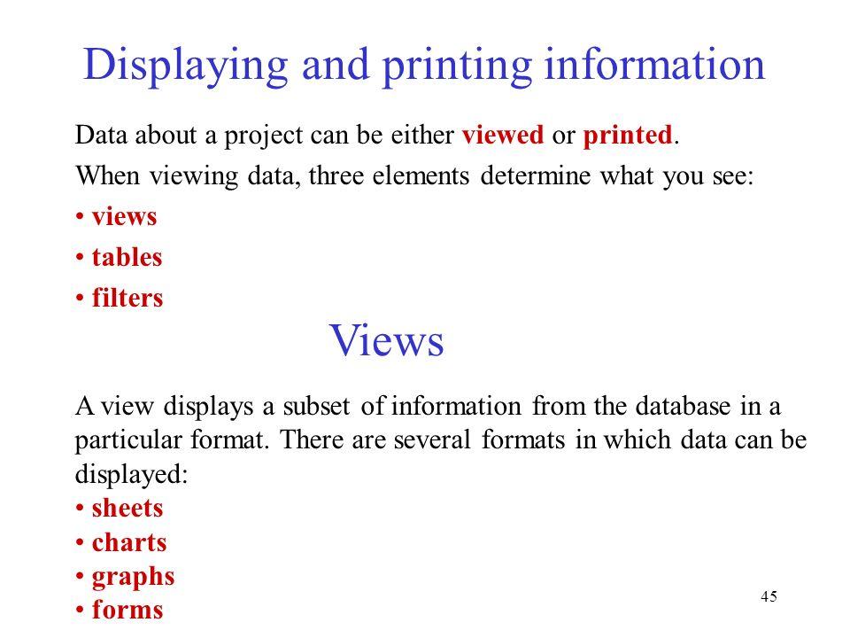 Displaying and printing information