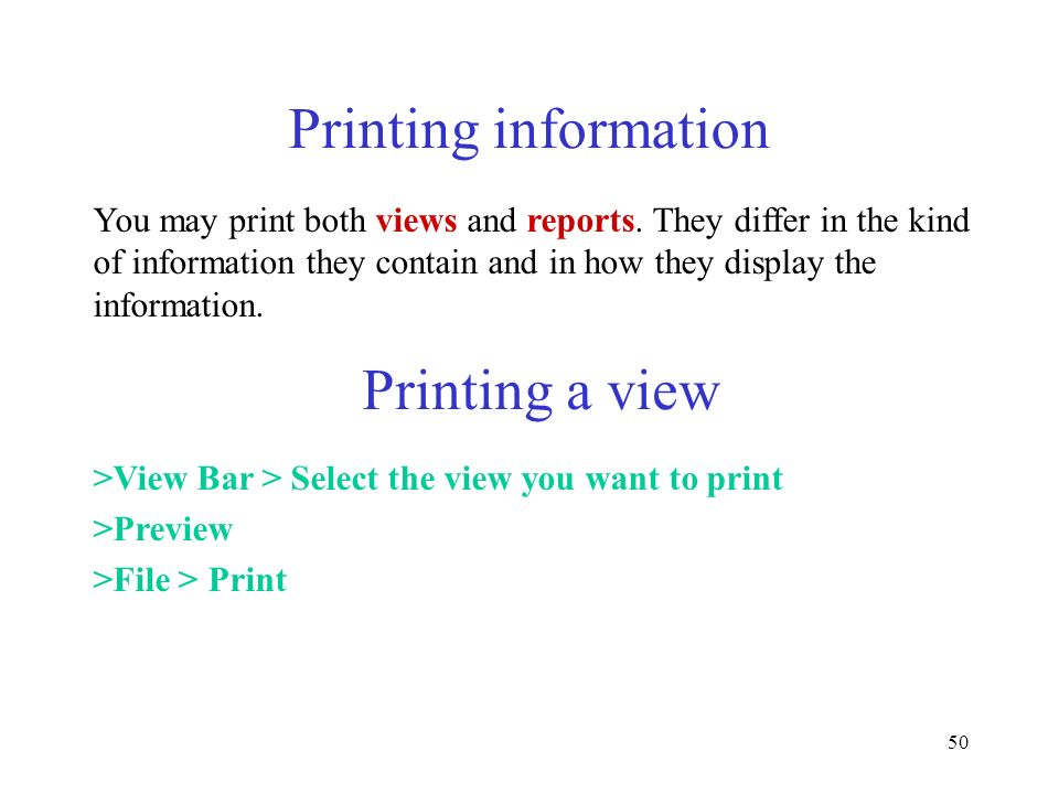 Printing information Printing a view