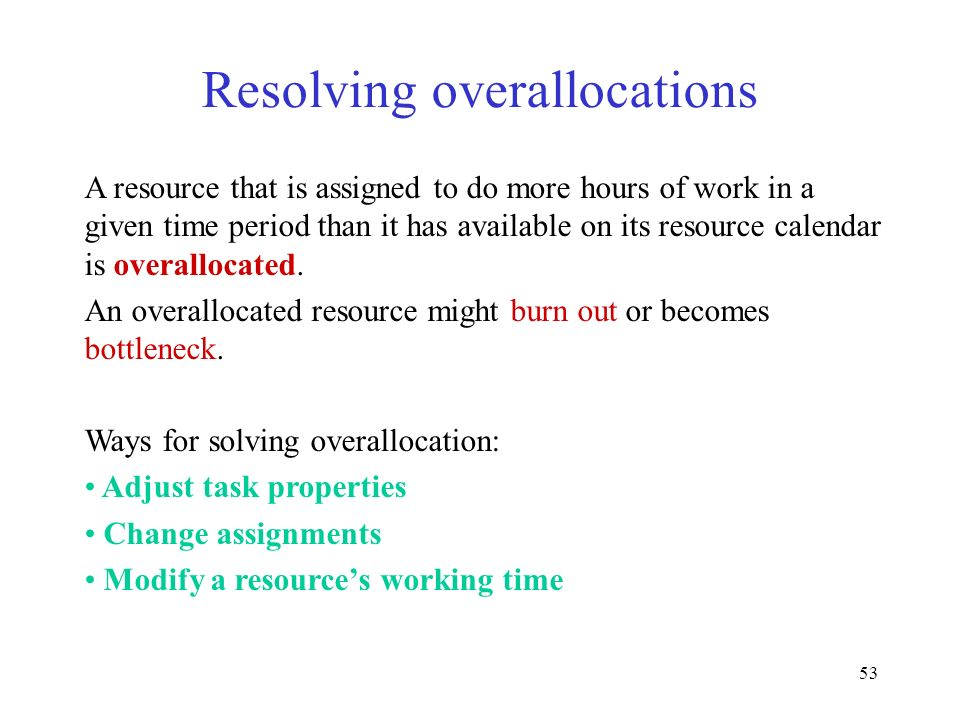 Resolving overallocations
