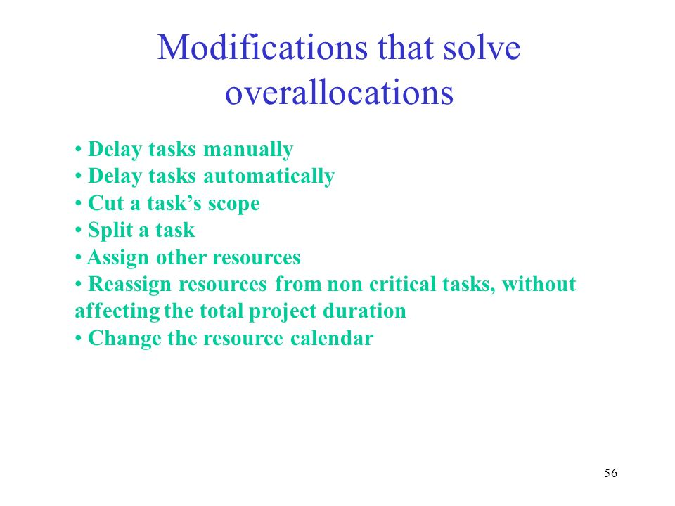 Modifications that solve overallocations