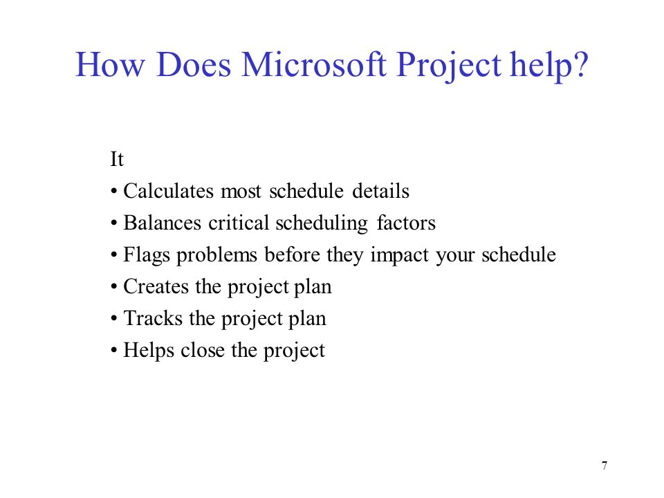 How Does Microsoft Project help