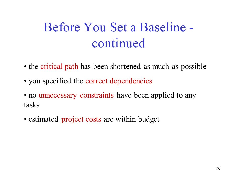 Before You Set a Baseline - continued