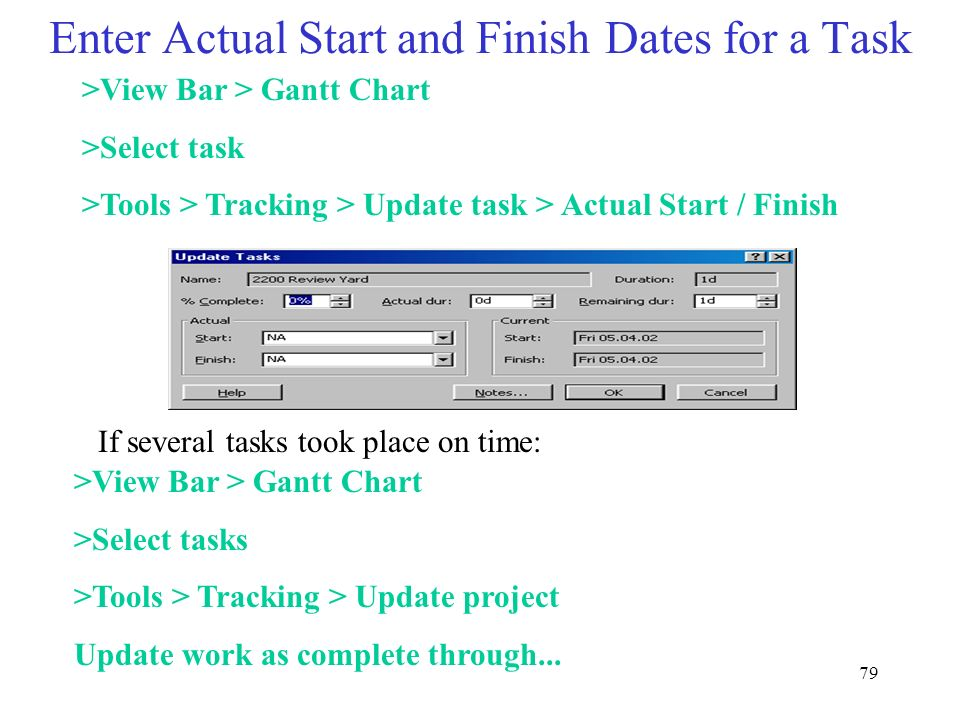 Enter Actual Start and Finish Dates for a Task