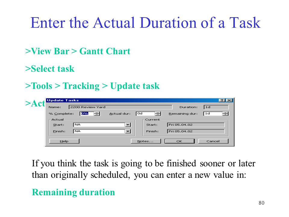 Enter the Actual Duration of a Task