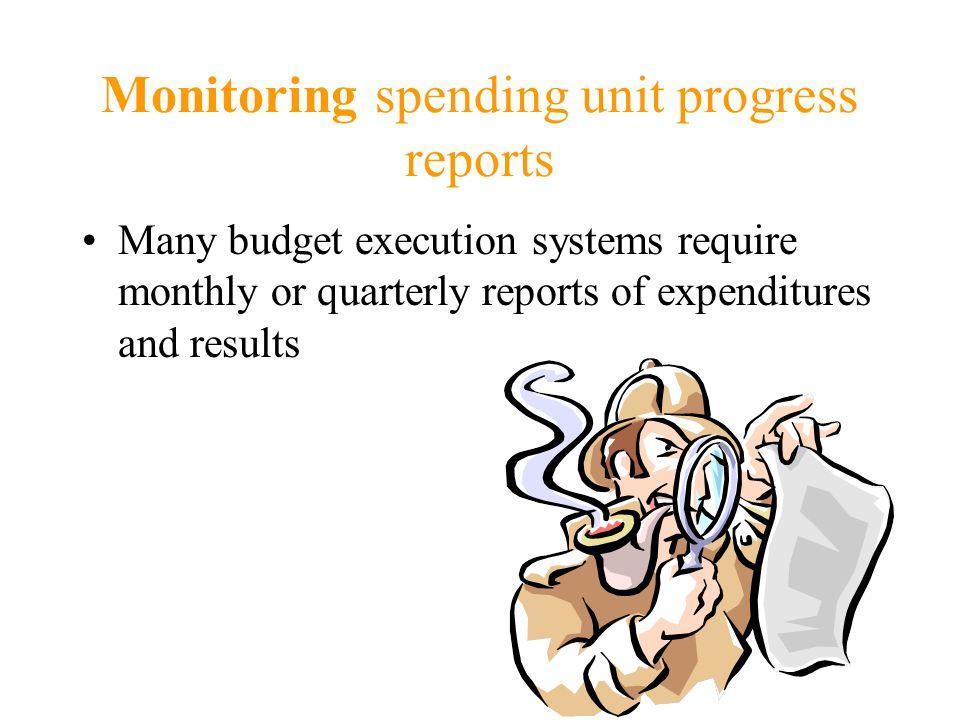 Monitoring spending unit progress reports