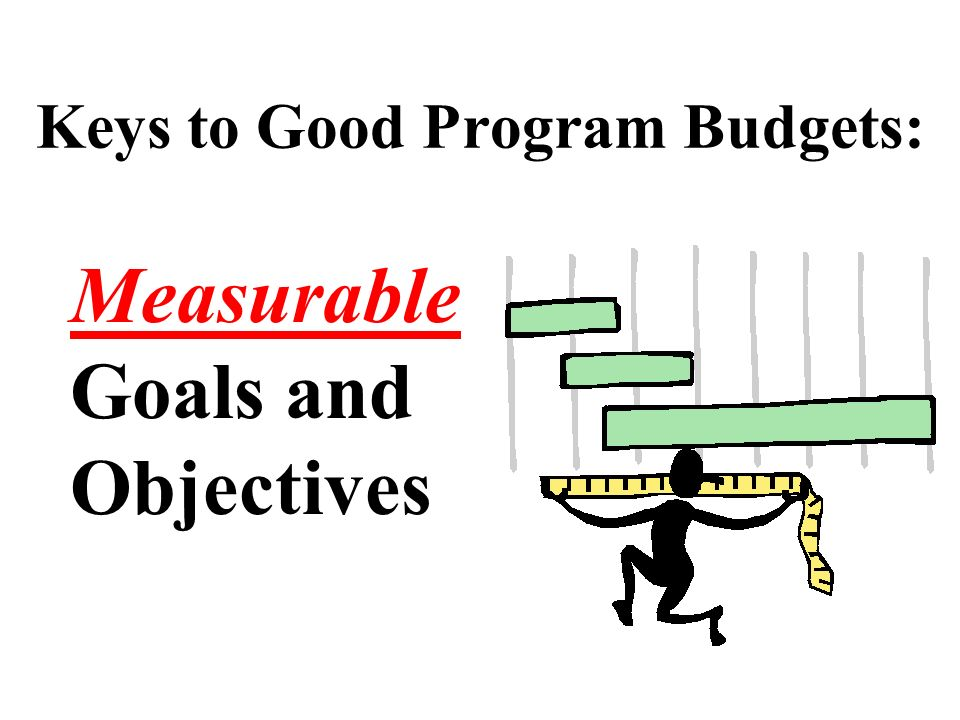 Keys to Good Program Budgets: