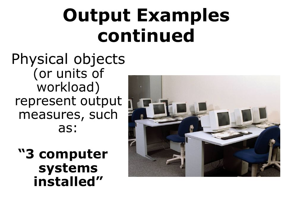 Output Examples continued