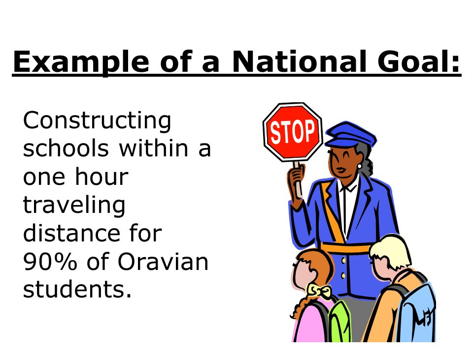 Example of a National Goal: