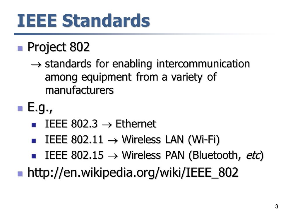 project 802 lan standards The introduction of the ieee 80211 standards wireless local area network, in area with ieee 802 project.
