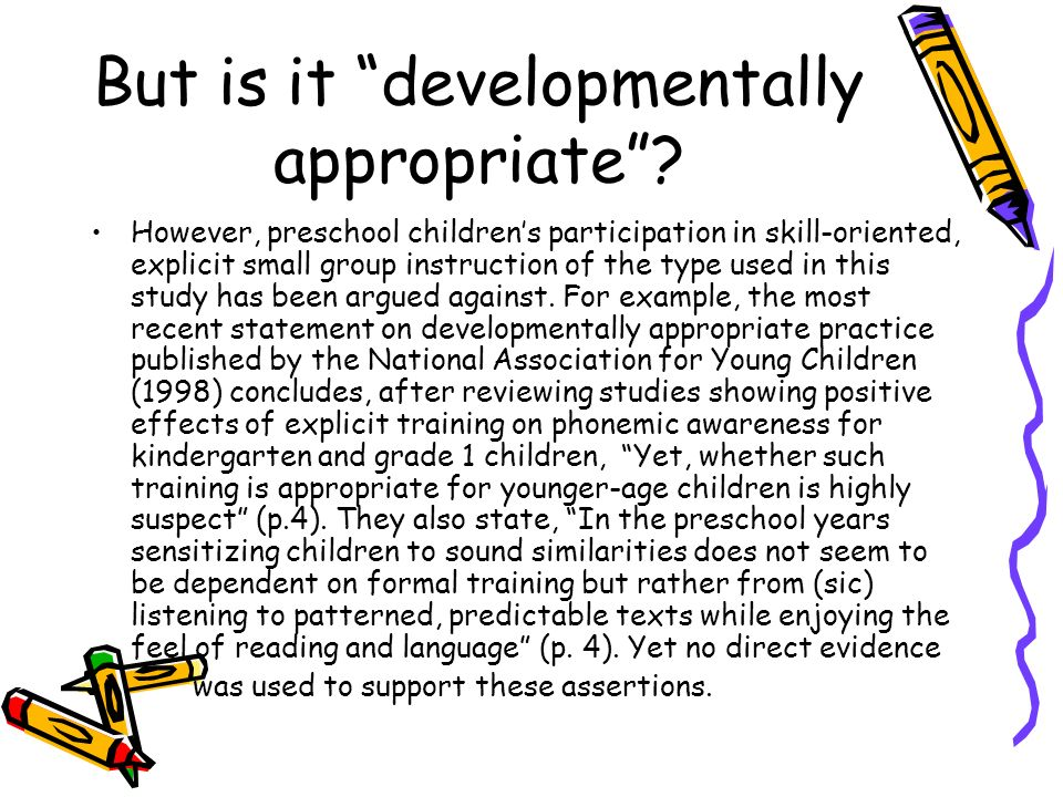 But is it developmentally appropriate