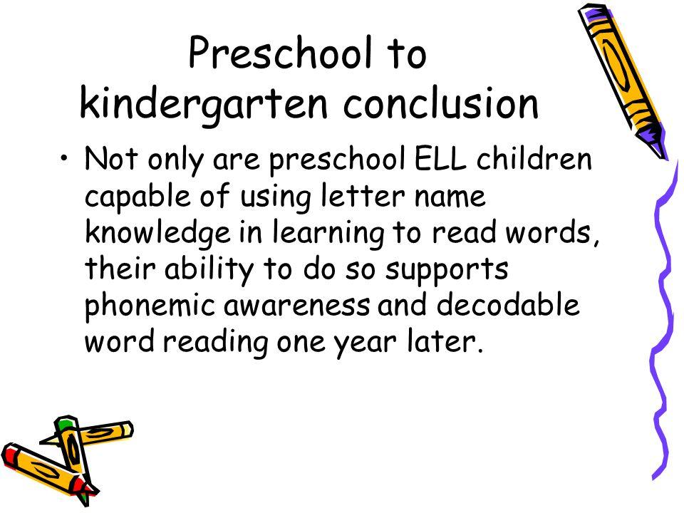 Preschool to kindergarten conclusion