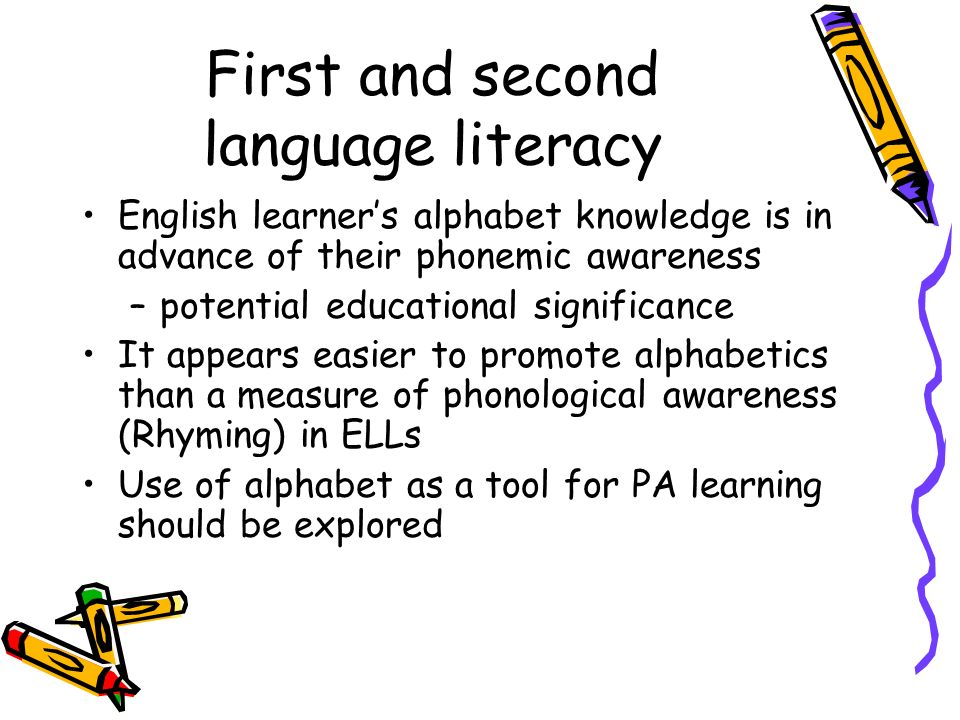 First and second language literacy