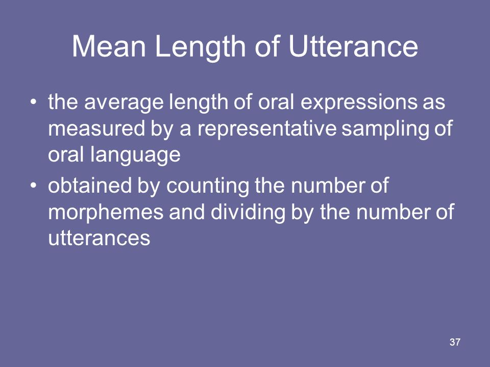 Mean Length of Utterance