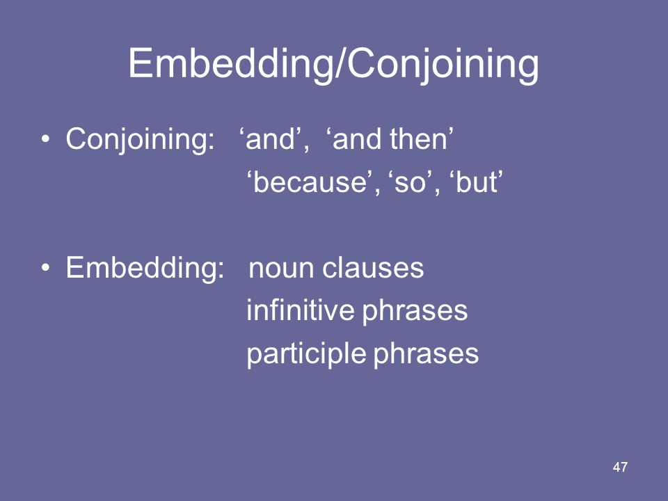 Embedding/Conjoining