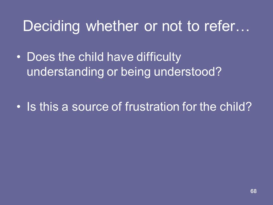 Deciding whether or not to refer…