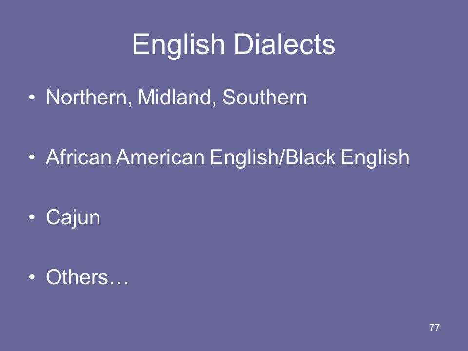English Dialects Northern, Midland, Southern