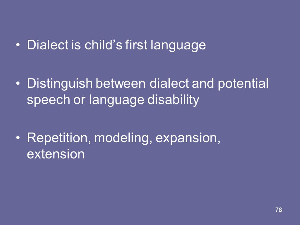 Dialect is child's first language