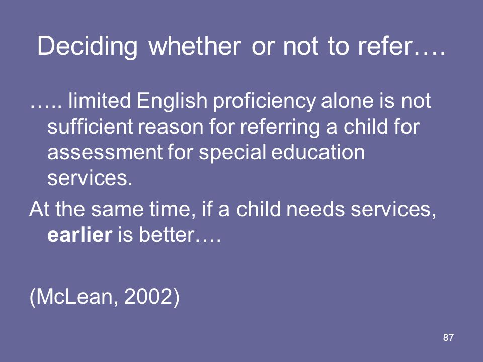 Deciding whether or not to refer….