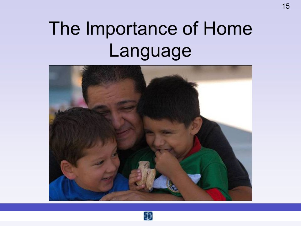 The Importance of Home Language